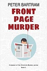 Front Page Murder: A Crampton of the Chronicle mystery (Crampton of the Chronicle Mysteries) Paperback