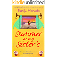 Summer at my Sister's: A delightfully uplifting and heart-warming, summer romance book cover