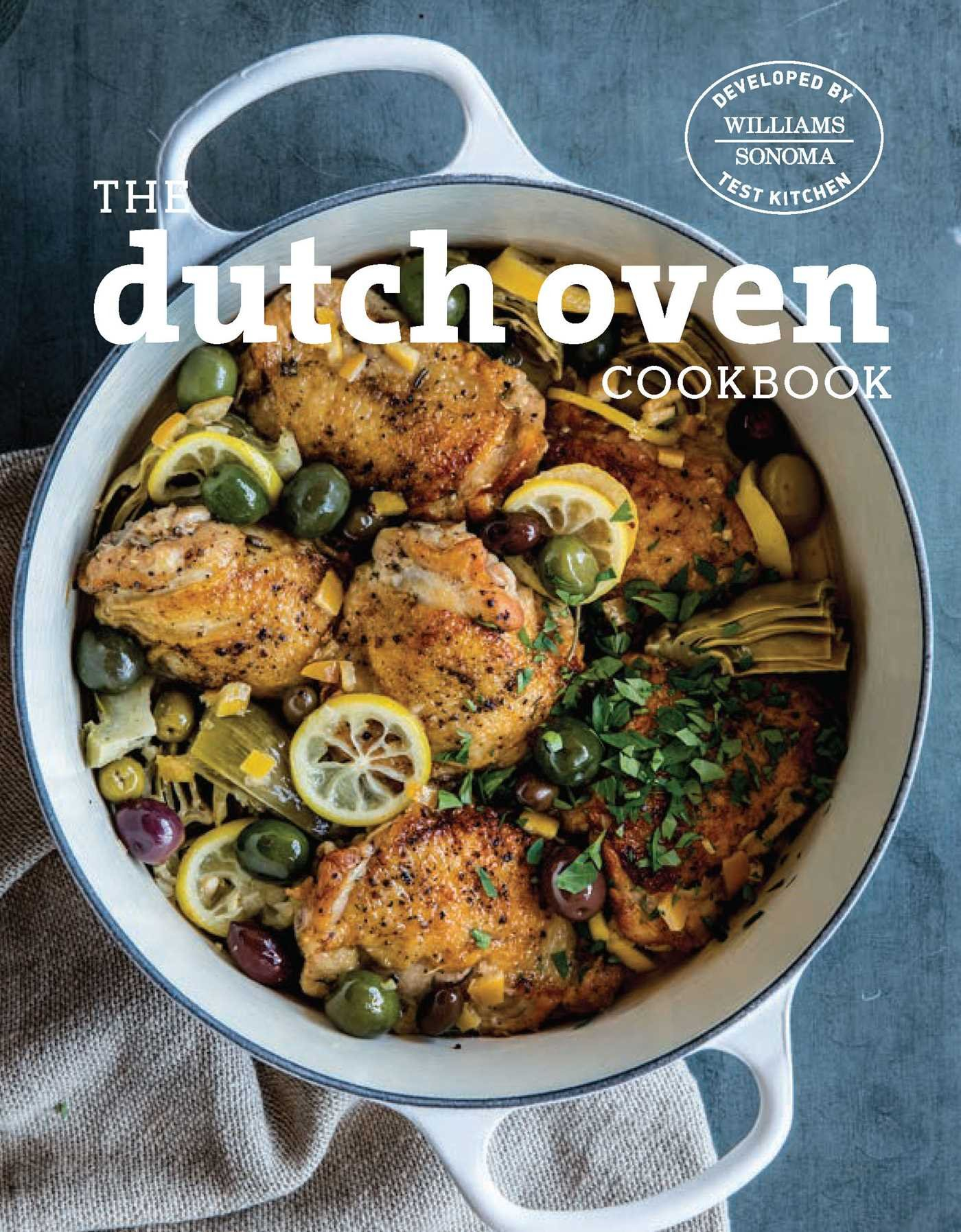 The Dutch Oven Cookbook Hardcover – January 3, 2017 Williams-Sonoma Test Kitchen Weldon Owen 1681881462 Methods - Quick & Easy