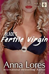 Blade's Fertile Virgin (Milk and Honey Book 1) Kindle Edition