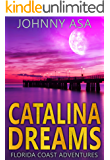 Catalina Dreams: A California Coast Adventure (Florida Coast Adventures Book 4)