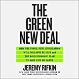 The Green New Deal: Why the Fossil Fuel Civilization Will Collapse by 2028 and the Bold Economic Plan to Save Life on…