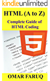 HTML (A to Z) : Complete Guide of HTML Coding
