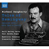Michael Daugherty: Tales of Hemingway - American Gothic - Once Upon A Castle