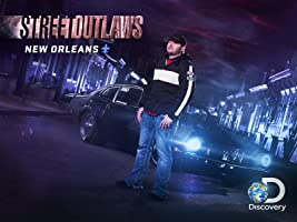 Street Outlaws New Orleans Season 1