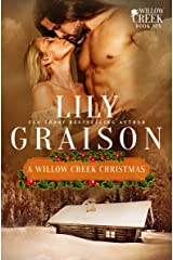 A Willow Creek Christmas (The Willow Creek Series Book 6) Kindle Edition