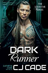 Dark Runner (LodeStar Series Book 5) Kindle Edition