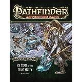 Pathfinder Adventure Path: Giantslayer Part 4 - Ice Tomb of the Giant Queen