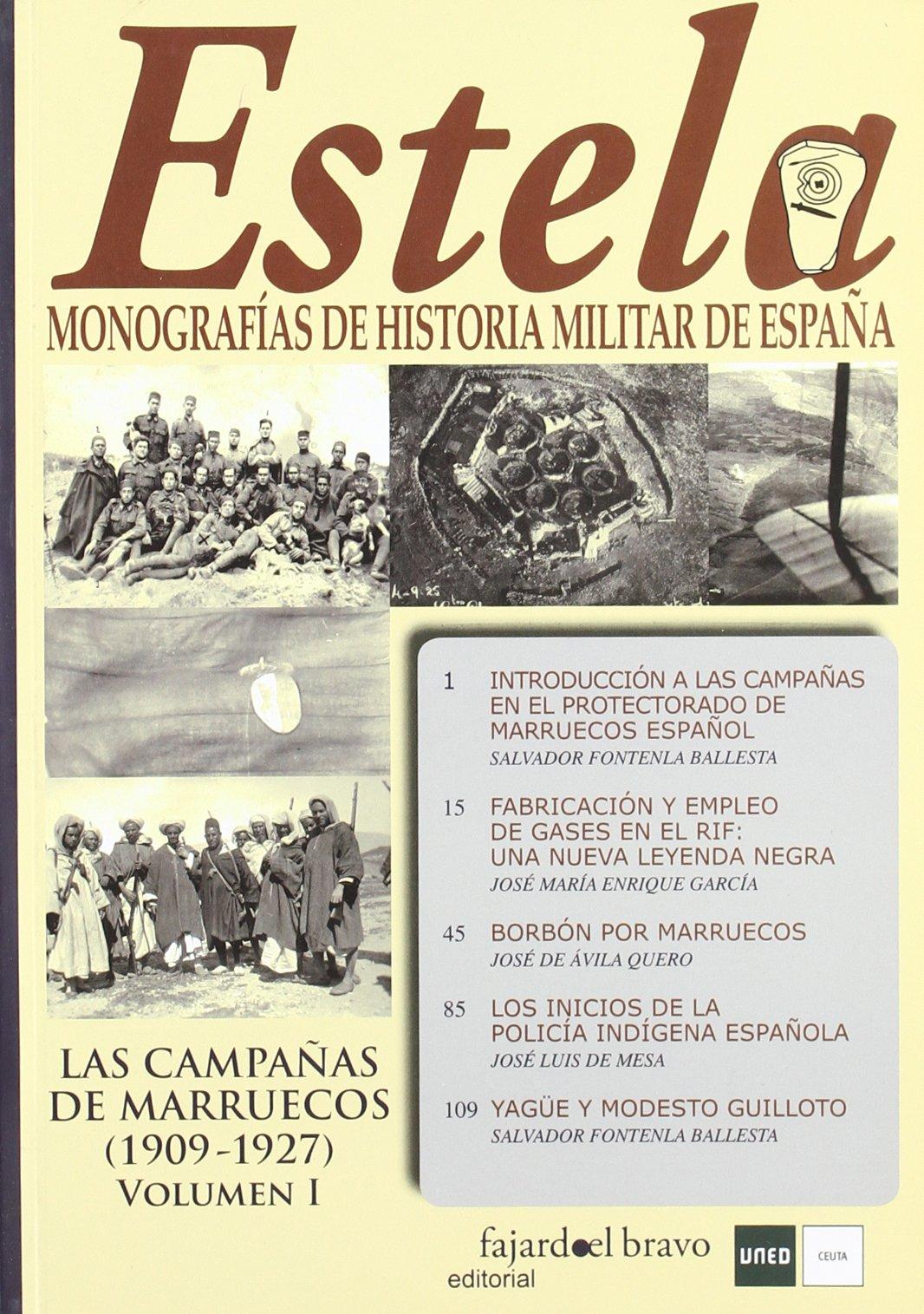 Estela I . Monografías de Historia Militar de España. la s Campañas de Marruecos 1909-1927. Volumen I.: Amazon.es: Varios autores: Libros