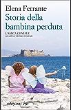 Storia della bambina perduta (L'amica geniale) (Italian Edition)