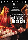 The Living Dead Girl: Remastered Edition