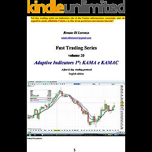 Adaptive Indicators 1°: KAMA e KAMAC (english): A fast & day trading protocol (english) (Fast Trading Series Book 20)