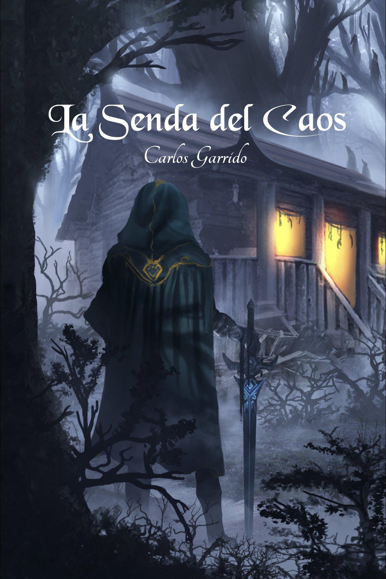 """La Senda del Caos: Amazon.es: Carlos Garrido Fdz-Llamazares, """"Mon""""  Macairap: Libros"""