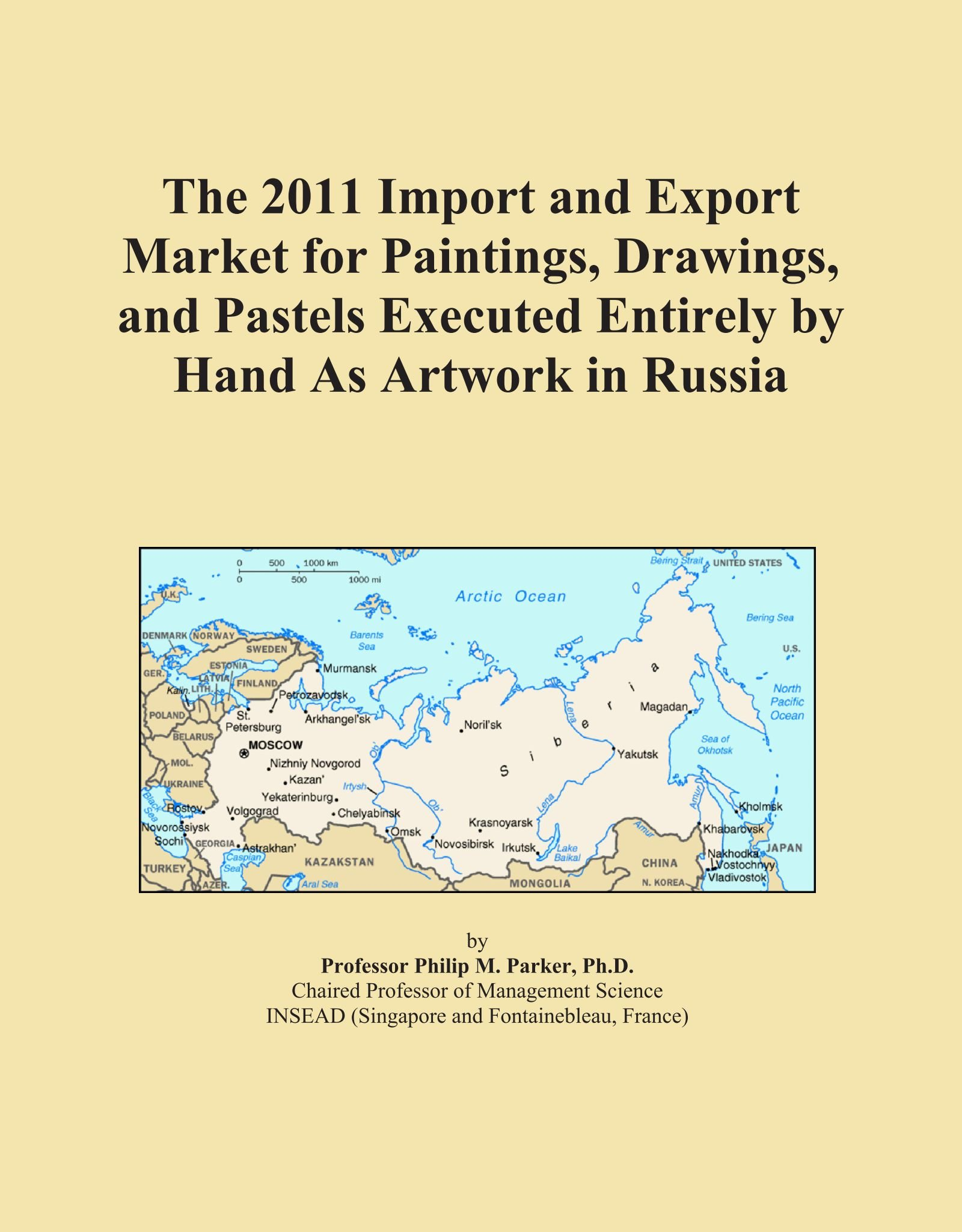 Download The 2011 Import and Export Market for Paintings, Drawings, and Pastels Executed Entirely by Hand As Artwork in Russia ebook