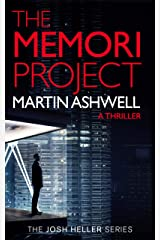 The Memori Project: A Josh Heller Thriller (Josh Heller #1) Kindle Edition