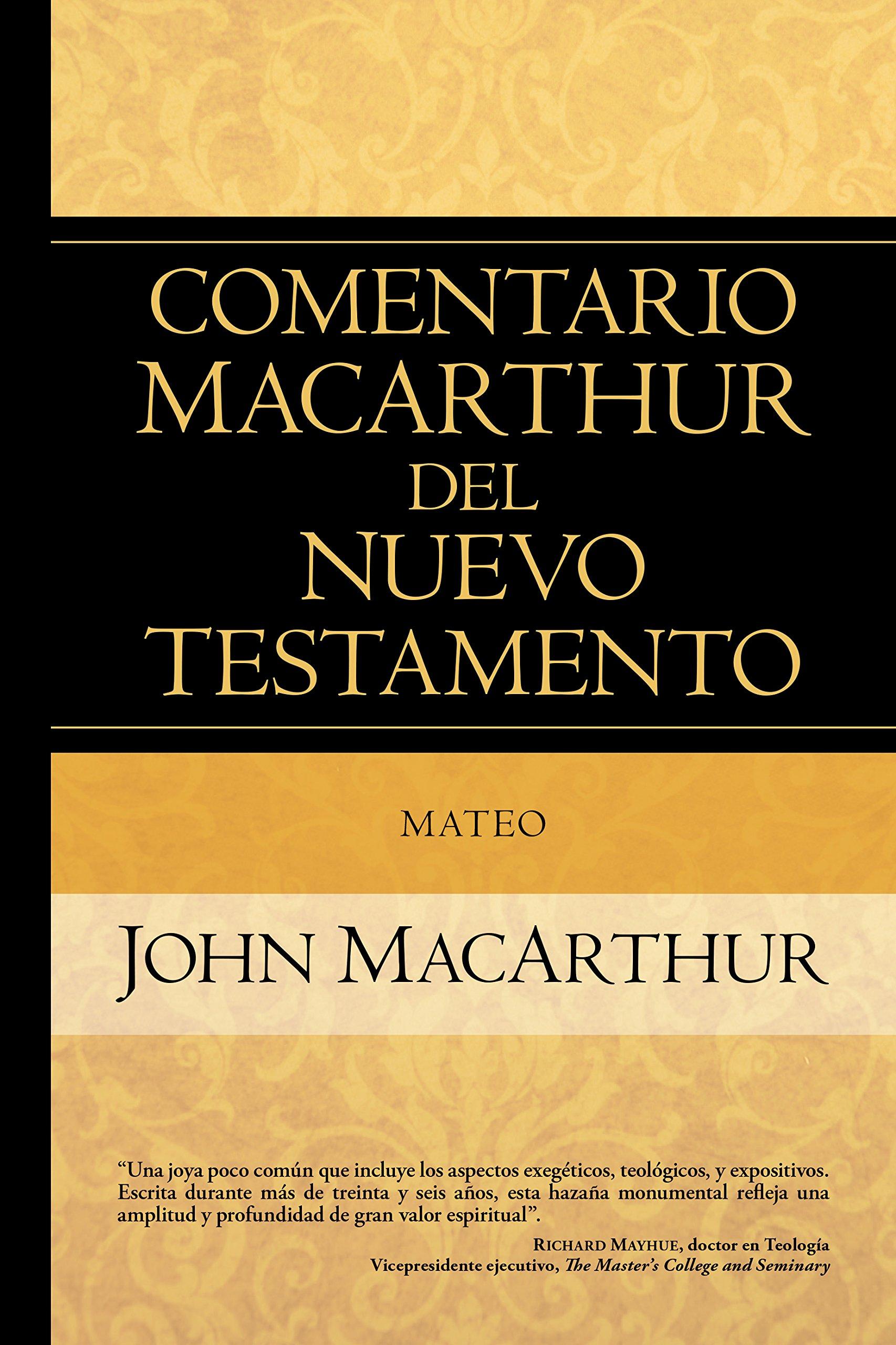Mateo (Comentario MacArthur del N.T.) (Spanish Edition) (Spanish) Hardcover  – August 27, 2017