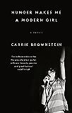 Hunger Makes Me a Modern Girl: A Memoir (English Edition)
