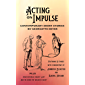 Acting on Impulse – Contemporary Short Stories by Georgette Heyer
