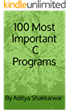 100 Most Important C Programs (English Edition)