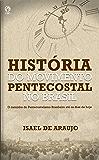História do Movimento Pentecostal no Brasil