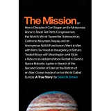 The Mission: A True Story