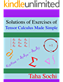 Solutions of Exercises of Tensor Calculus Made Simple (English Edition)