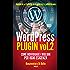 WordPress Plugin 2: come individuare i migliori per ogni esigenza - (Le Guide di WPAZ.IT Vol. 4)