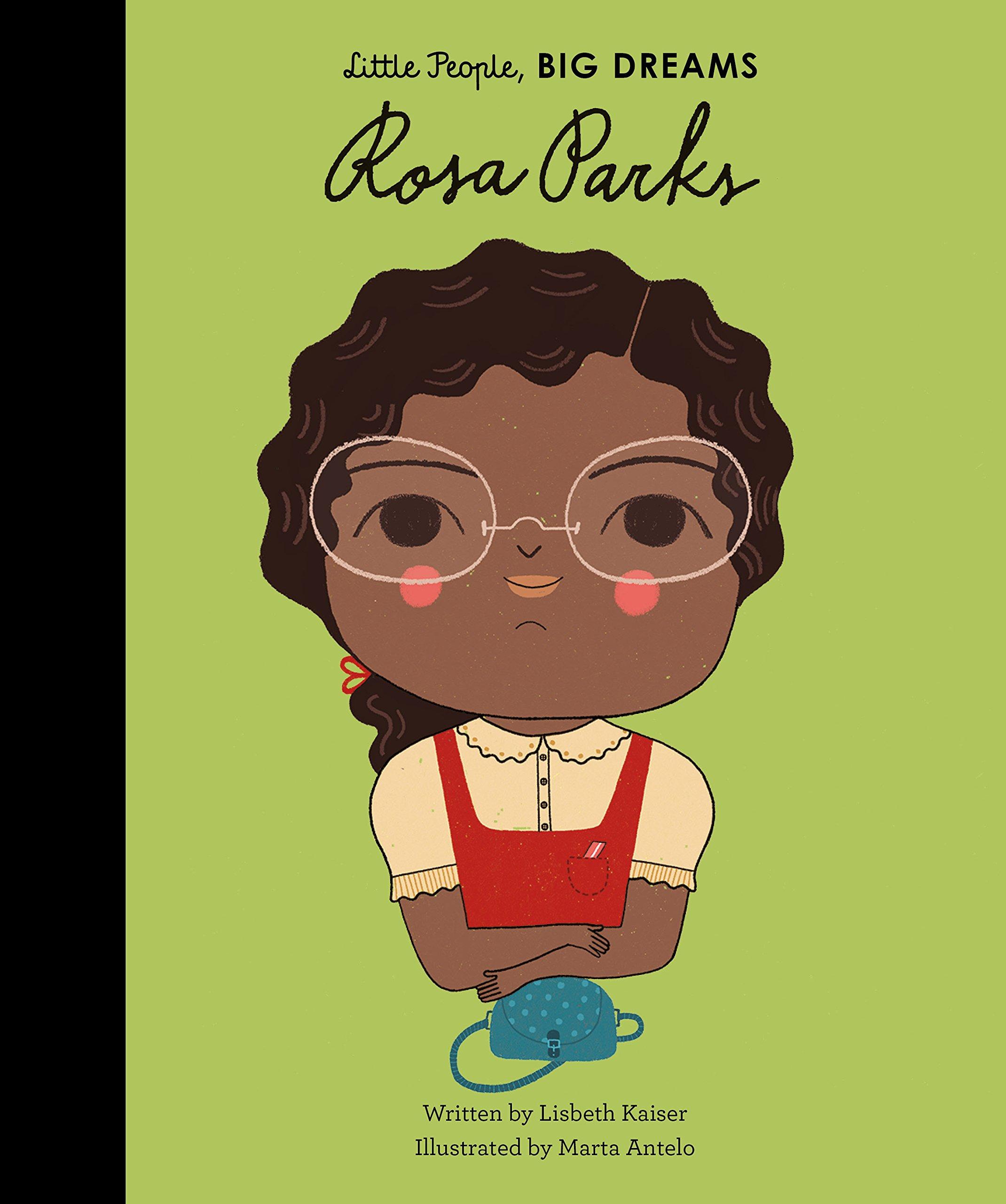 Little People Big Dreams Rosa Parks /anglais: KAISER LISBETH:  9781786030177: Amazon.com: Books