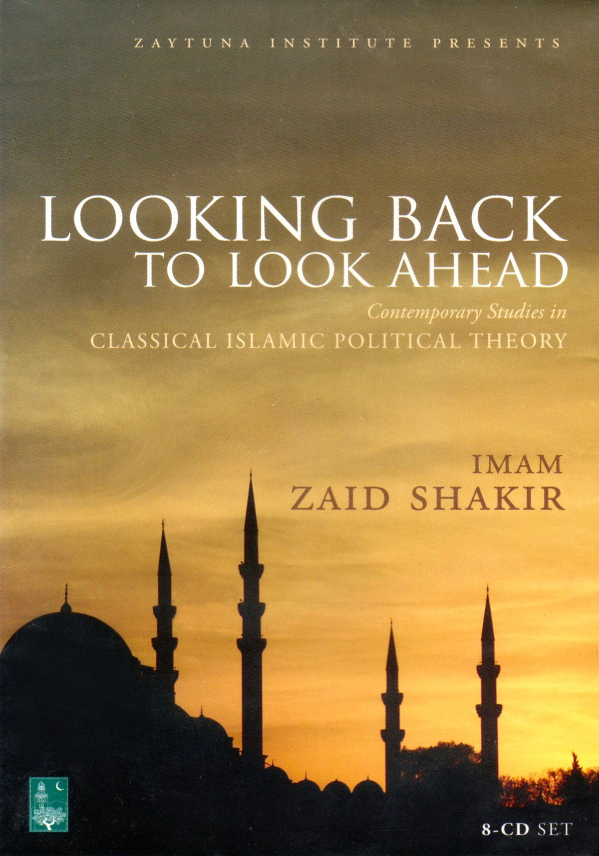 Read Online Looking Back to Look Ahead: Contemporary Studies in Classical Islamic Political Theory PDF