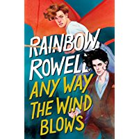 Any Way the Wind Blows (Simon Snow Series Book 3)