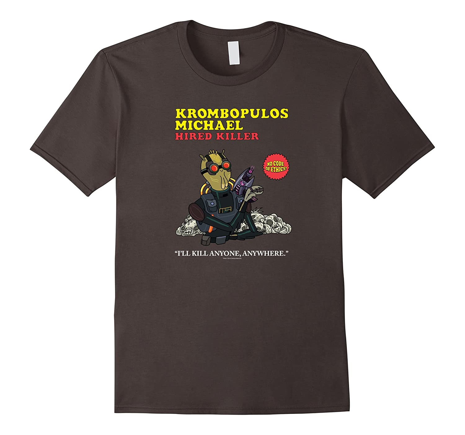 Rick & Morty Krombopulos Michael-ah my shirt one gift