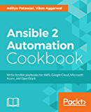 Ansible 2 Automation Cookbook: Write Ansible playbooks for AWS, Google Cloud, Microsoft Azure, and OpenStack