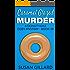 Caramel Glazed Murder: A Donut Hole Cozy - Book 19 (A Donut Hole Cozy Mystery)