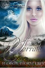 Sorrah (Mirror of Blackmor Book 1) Kindle Edition