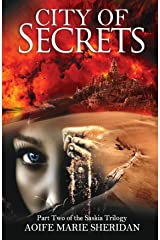 City of Secrets (Part two of the Saskia Trilogy) Kindle Edition