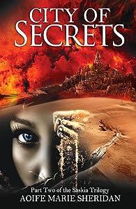 City of Secrets (Part two of the Saskia Trilogy)