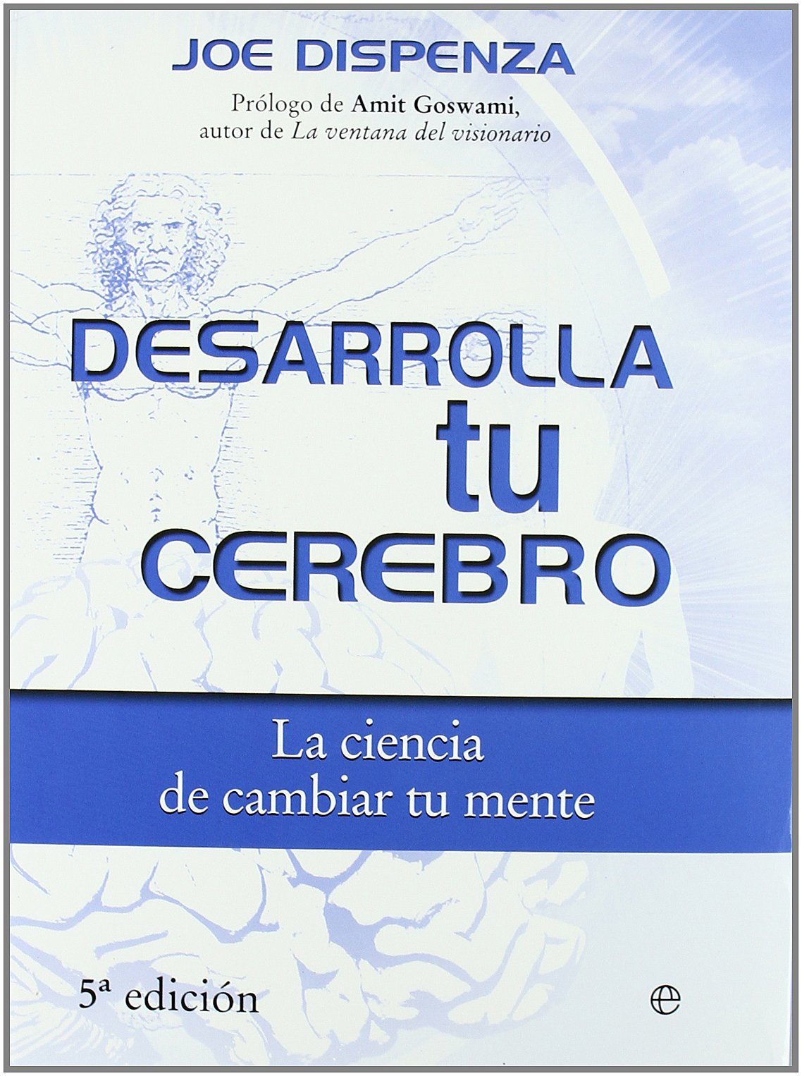 Desarrolla Tu Cerebro Amazon Es Dispenza Joe Libros