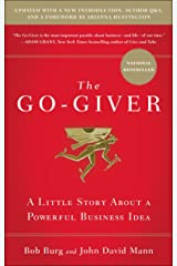 The Go-Giver, Expanded Edition: A Little Story About a Powerful Business Idea Hardcover