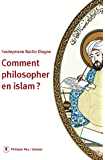 Comment philosopher en Islam