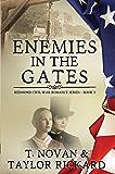 Enemies In The Gates (Redmond Civil War Romance Series Book 3)