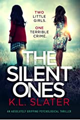 The Silent Ones: An absolutely gripping psychological thriller Kindle Edition