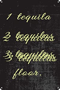 """Toothsome Studios 1 Tequila 2 Tequila 3 Tequila Floor 12"""" x 8"""" Funny Tin Sign Man Cave Home Tiki Bar Pub Decor"""