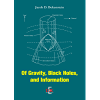 Of Gravity, Black Holes, and Information (English Books)