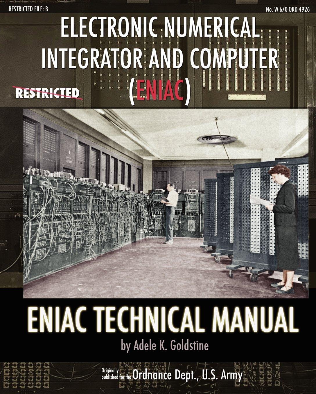Electronic Numerical Integrator and Computer (ENIAC) ENIAC Technical Manual