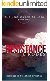 The Resistance (The Uncloaked Trilogy Book 1)