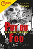Puy du fou: La grande trahison - Voix d'alerte (Essais-documents)