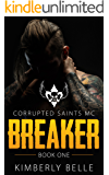Breaker (Book 1): Corrupted Saints MC
