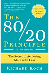 The 80/20 Principle: The Secret to Achieving More with Less Paperback