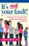 It's Not Your Fault!: Strategies for Solving Toilet Training and Bedwetting Problems (English Edition)