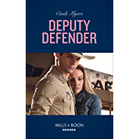Deputy Defender (Mills & Boon Heroes) (Eagle Mountain Murder Mystery, Book 3)